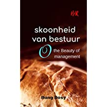skoonheid van bestuur: the beauty of management (Afrikaans Edition)