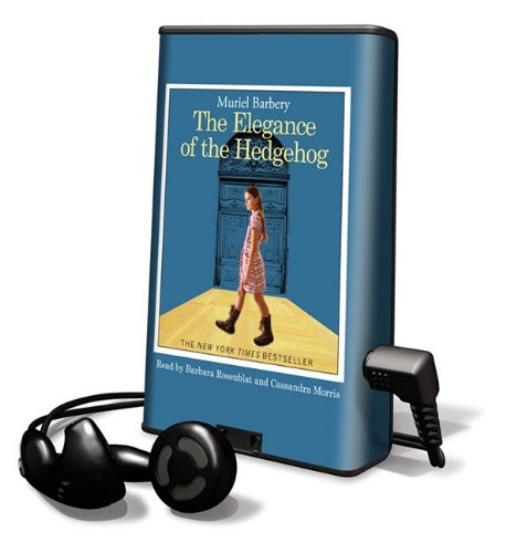 The Elegance of the Hedgehog With Earbuds Playaway Top Adult Picks A: Amazon.es: Muriel Barbery, Barbara Rosenblat, Cassandra Morris: Libros en idiomas ...