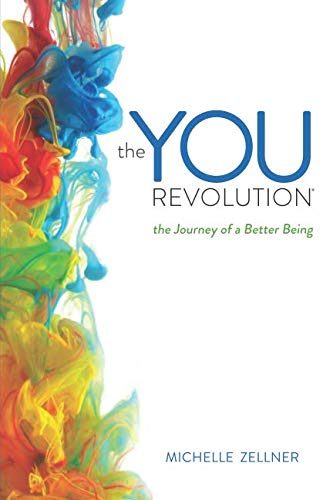 The You Revolution: The Journey of a Better Being