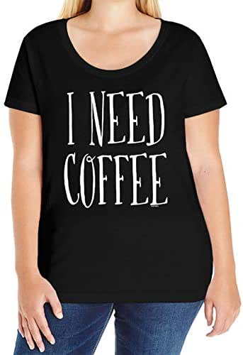 I Need Coffee - Mornings Latte Cappuccino Ladies Curvy T-Shirt