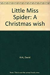 Little Miss Spider: A Christmas wish
