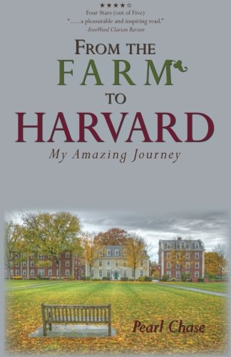 From The Farm To Harvard: My Amazing Journey