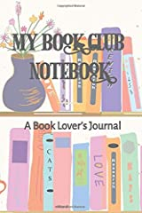 My Book Club Notebook: A Book Lover's Journal Paperback