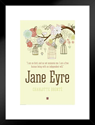 Pyramid America Jane Eyre Charlotte Bronte I Am No Bird Art Print Matted Framed Poster 20×26 inch