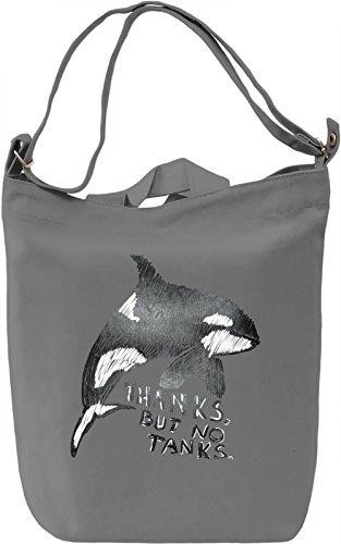 Thanks But No Tanks Borsa Giornaliera Canvas Canvas Day Bag| 100% Premium Cotton Canvas| DTG Printing|