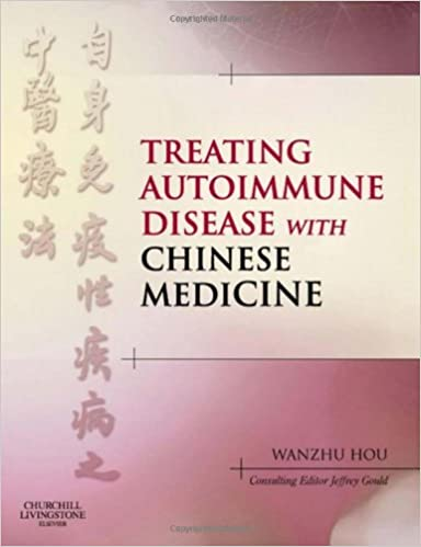 Treating autoimmune disease with chinese medicine 1e 9780443069741 treating autoimmune disease with chinese medicine 1e 1st edition fandeluxe Gallery