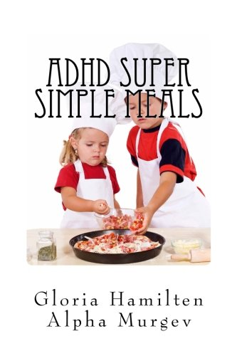 ADHD Super Simple Meals: 5 Day Meal Plan and Shopping List