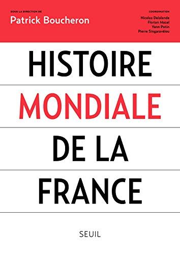 Histoire mondiale de la France (French Edition)
