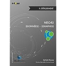 Neo4j : des données et des graphes - II. Déploiement
