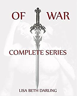 OF WAR Complete by [Darling, Lisa Beth]