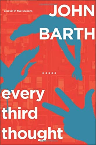 Book Every Third Thought: A Novel in Five Seasons