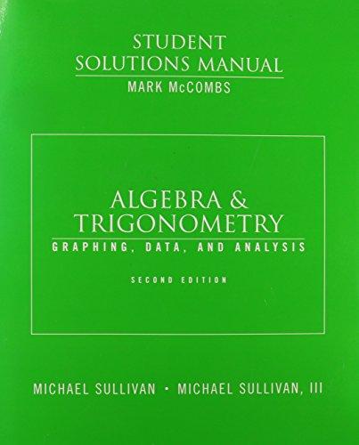 Algebra& Trigonometry: Graphg Data& Analysis