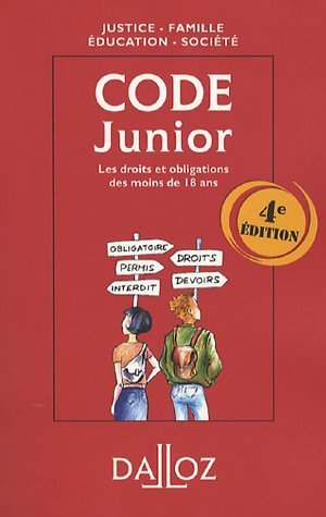 Code junior : Les droits et obligations des moins de 18 ans Broché – 24 août 2006 Dominique Chagnollaud Grégory Portais Dalloz-Sirey 2247068707