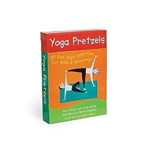 Yoga Pretzels: 50 Fun Activities for Kids & Grownups
