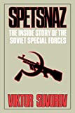 Spetsnaz: The Inside Story of the Soviet Special