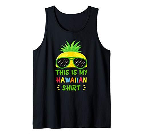 This Is My Hawaiian Shirt Aloha Hawaii Summer Pineapple Tank - Chocolate Shirt Aloha Hawaiian