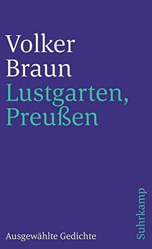Lustgarten. Preußen: Ausgewählte Gedichte (suhrkamp taschenbuch)