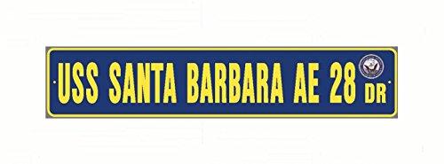 USS SANTA BARBARA AE 28 Street Sign Aluminum Navy Blue / Yellow 6