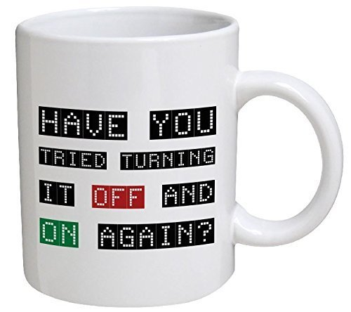 Computer Mug (Funny Mug - Computer Geek. Have you tried to turn it off and on again? - 11 OZ Coffee Mugs - Funny Inspirational and sarcasm)