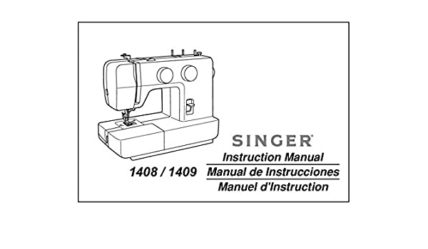 Singer 4040 Sewing MachineEmbroiderySerger Owners Manual Classy White 1409 Sewing Machine Manual