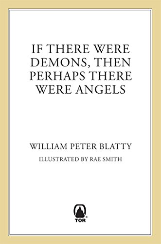BEST If There Were Demons Then Perhaps There Were Angels: William Peter Blatty's Own Story Of The Exorcist. write sector journey decision potencia muestra Median