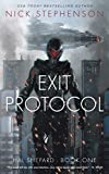 Exit Protocol (Hal Shepard Sci-Fi Thrillers Book 1)