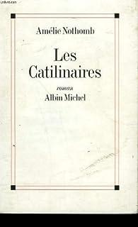 Les Catilinaires, Nothomb, Amélie