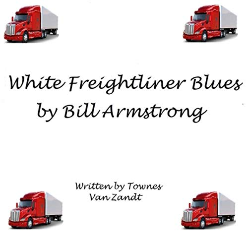 (White Freightliner Blues)