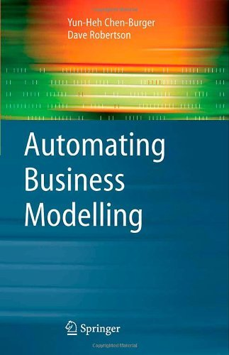 Download Automating Business Modelling (Advanced Information and Knowledge Processing) Pdf