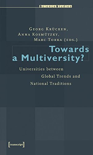 Towards a Multiversity?: Universities between Global Trends and National Traditions (Science Studies)