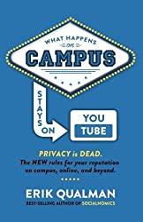 What Happens on Campus Stays on YouTube by Qualman, Erik (2015) Paperback