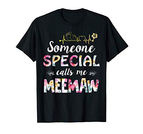 Someone Special Calls Me Meemaw T-shirt Meemaw Gift (Someone Special Calls)
