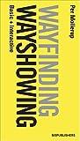 img - for Wayshowing > Wayfinding: Basic & Interactive book / textbook / text book