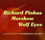 Victoriaville Mai 2011 by Richard Pinhas (2012-05-04)