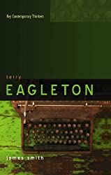 Terry Eagleton: A Critical Introduction (Key Contemporary Thinkers)