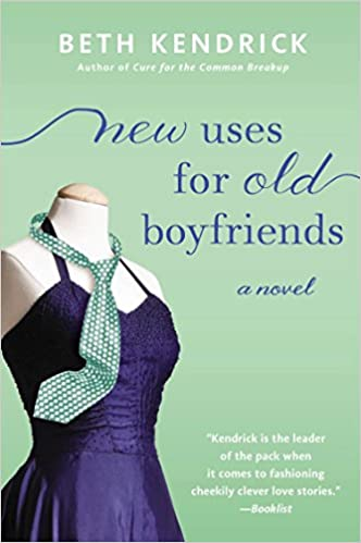 New Uses For Old Boyfriends Black Dog Bay Novel Beth Kendrick