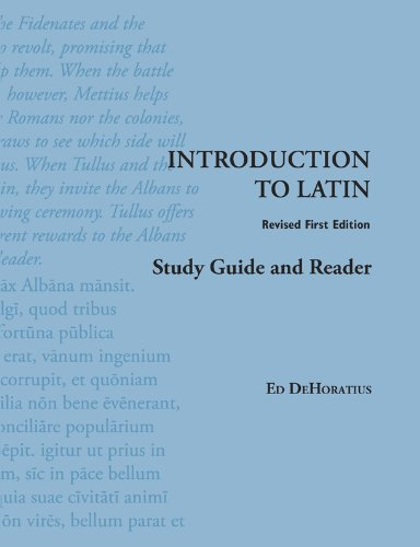 Introduction to Latin: Study Guide and Reader (Latin...