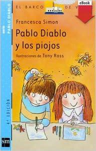 Pablo Diablo Y Los Piojos/Horrid Henry's Head Lice