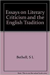 essays on literary criticism How to write a literary analysis to write a literary analysis, you should focus on the fundamental elements of a piece of writing that make it stand out as a work of literature.
