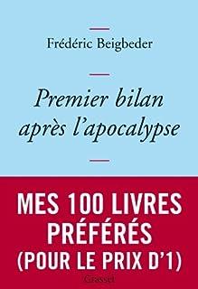 Premier bilan après l'apocalypse : essai, Beigbeder, Frédéric