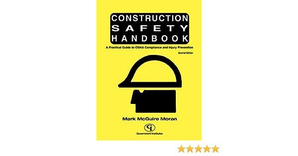 Construction Safety Handbook: A Practical Guide to OSHA