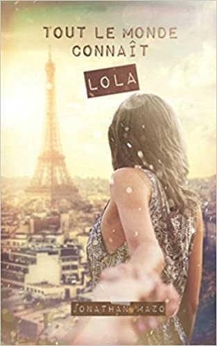 Jonathan Mazo - Tout le monde connaît Lola