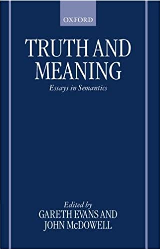com truth and meaning essays in semantics  com truth and meaning essays in semantics 9780198250074 gareth evans john mcdowell books