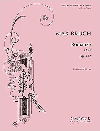 Amazon books téléchargeur gratuitement SIMROCK BRUCH MAX - ROMANCE IN A MINOR OP.42 - VIOLIN (VIOLA) AND ORCHESTRA Partition classique Cordes Violon in French MOBI