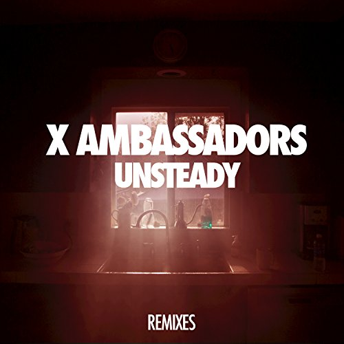 Unsteady (Remixes)