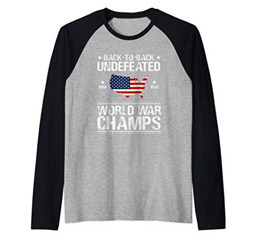 Back To Back Undefeated World War Champs Gift Raglan Baseball Tee