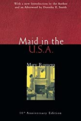 Maid in the USA: 10th Anniversary Edition (Perspectives on Gender)