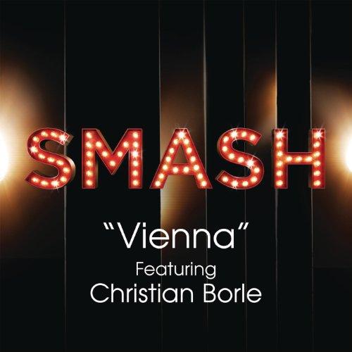 Vienna (Smash Cast Version) [Feat. Christian Borle] - Vienna Cast