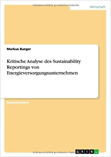 Book Kritische Analyse des Sustainability Reportings von Energieversorgungsunternehmen (German Edition)