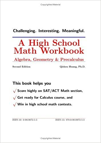 By Ph.D. Qishen Huang A High School Math Workbook: Algebra ...
